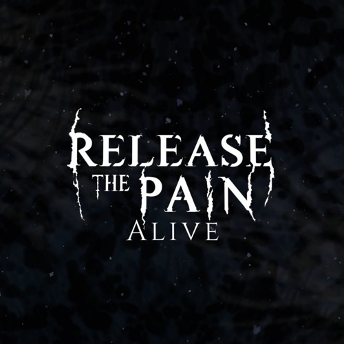 Release The Pain - Alive (Single Edition)