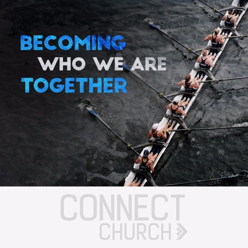 Becoming Who We Are  Together - A People Of Favour (Brad Mann)