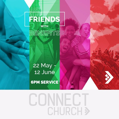 Friends with Benefits - Benefits of belonging to a Church (Howard Wylie)