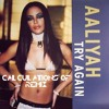 Aaliyah - Try Again (Calculations Of Remix) *Free Download!*