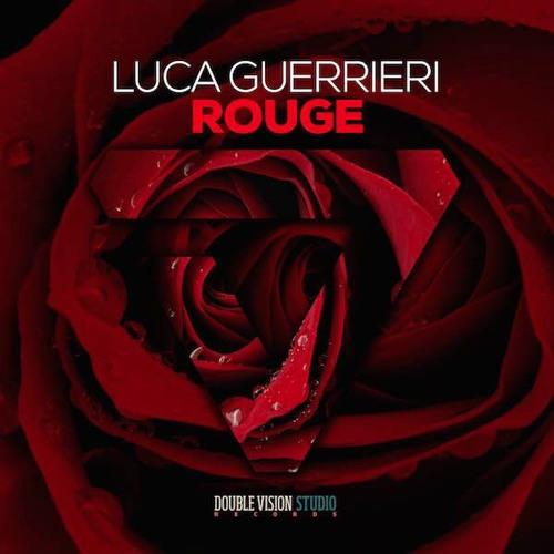 Luca Guerrieri - Rouge_Orginal Mix
