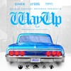 Way Up- CHEE FT JUDGE DA BOSS & TONY PUSHIN KEYS (PROD  BY Staff Muzik)