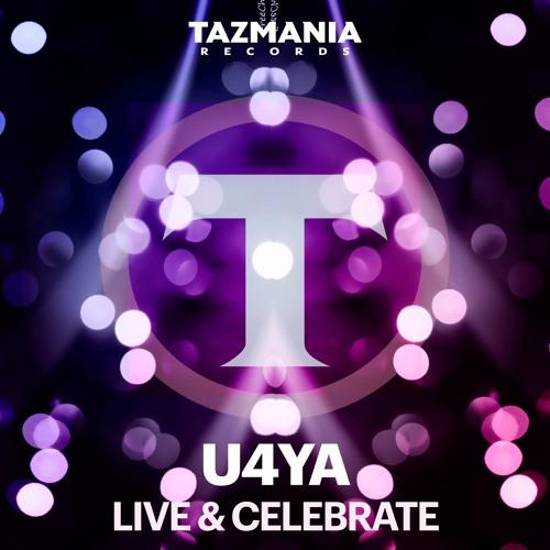 U4Ya - Live & Celebrate