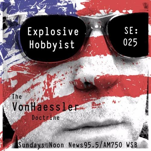 TVHD: SE #025 - Explosive Hobbyist