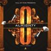 THE ALMIGHTY - OCHO (PROD. AZZIZEDKK) mp3