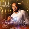 Tequila Party by Sandy Mundra Ft. Manraj Pawar