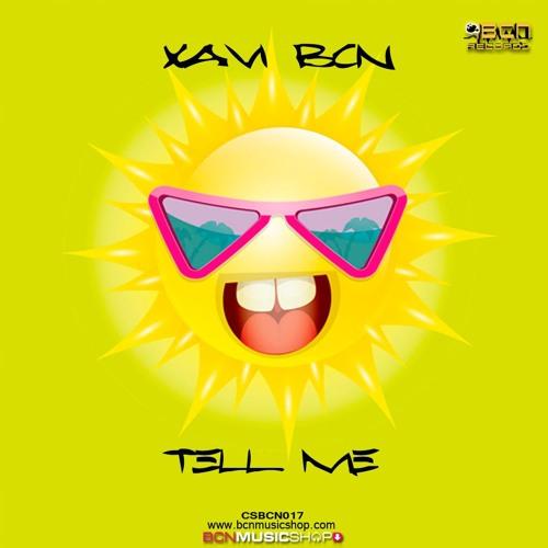XAVI BCN - TELL ME