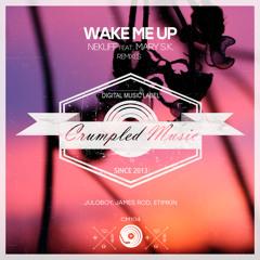NekliFF feat. Mary S.K. - Wake Me Up (Juloboy Remix)