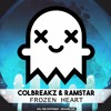 ColBreakz & Ramstar - Frozen Heart (Kill The Copyright Release)