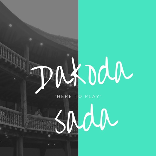 Dakoda Sada (Ft. some vocal samples) - Here To Play