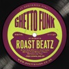 Roast Beatz Feat Illvis Freshly - Get Down With It