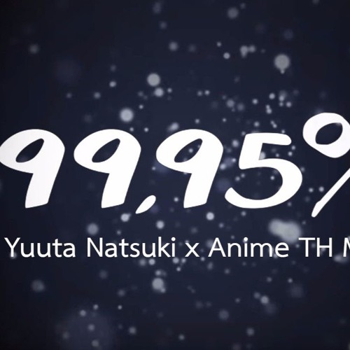 Yuuta x Anime TH Music