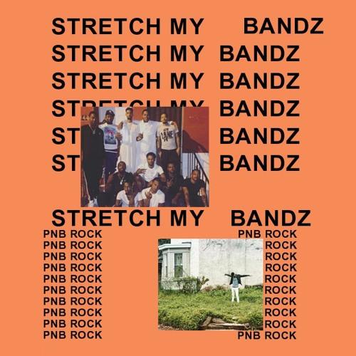 PnB Rock Stretch My Bandz soundcloudhot