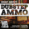 Dubstep AMMO [7 Ableton & FL Studio Templates, 1000+ Sounds & Presets, Bonus Beatbox Samples]