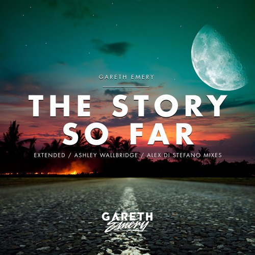Gareth Emery - The Story So Far (Ashley Wallbridge Remix)