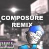 AKA-Composure (M-Remix)