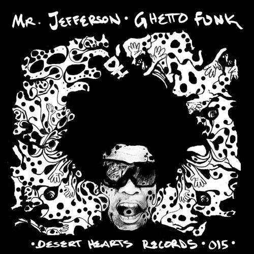[DH015] Mr Jefferson - Ghetto Funk EP [FREE DOWNLOAD]