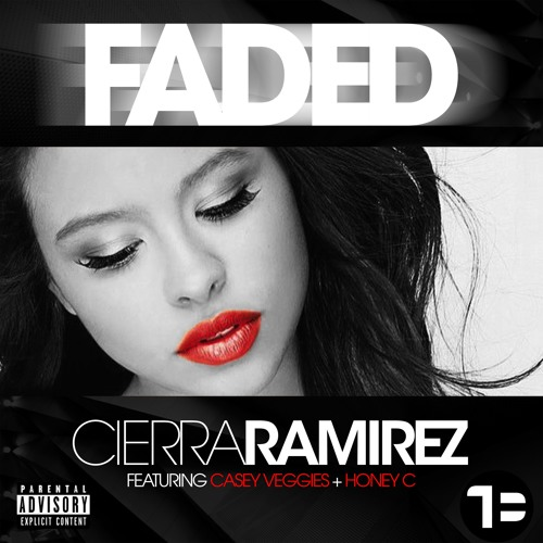Faded - Cierra Ramirez  ft  Casey Veggies x Honey C