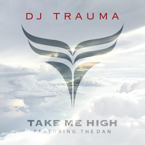 Take Me High ft. The Dan