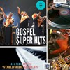 Gospel SUPER HITS 2016 - Wordlwide #JOEPRAIZE #Frank Edward # Preye #Soweto Gospel Choir