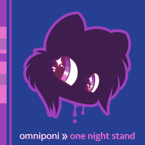 A Taste of omniponi - One Night Stand