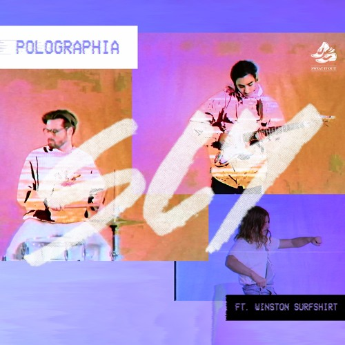 Polographia - Sly (Feat. Winston Surfshirt)
