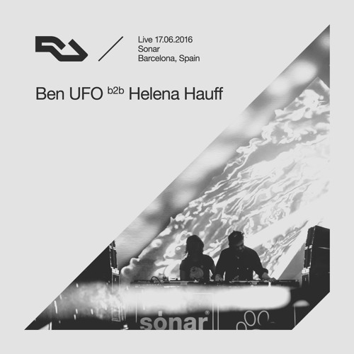 RA Live - 2016.06.17 - Ben UFO b2b Helena Hauff, Sónar Festival, Barcelona