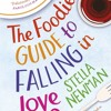 THE FOODIE'S GUIDE TO FALLING IN LOVE - Stella Newman - Audio Extract