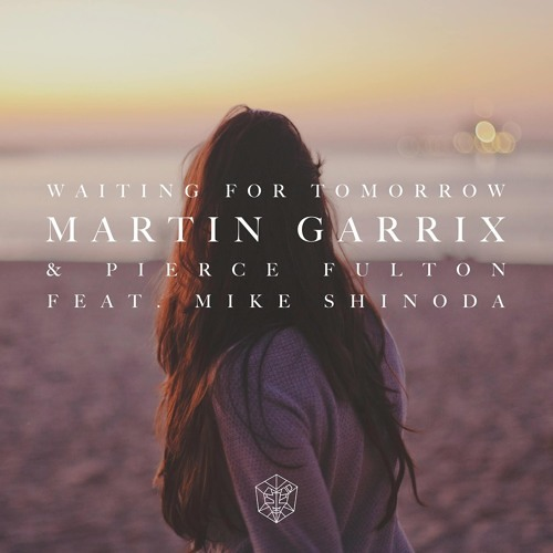 Martin Garrix - Waiting For Tomorrow [Buy = Free download]