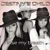 Destiny's Child X Paul Sirrell - Lose My Breath    >>> FREE DOWNLOAD