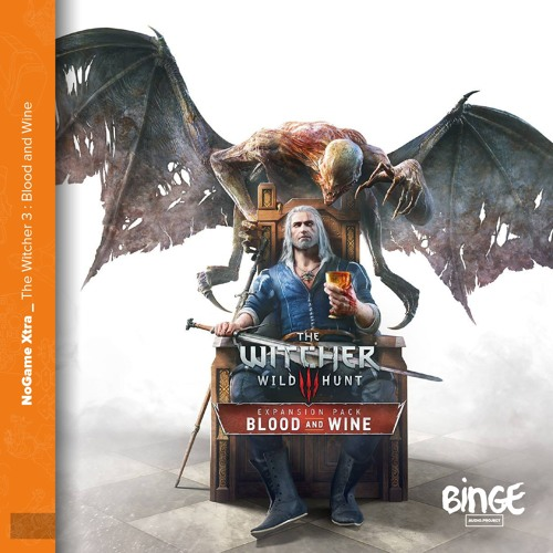 Xtra - The Witcher 3 : Blood and Wine, plus qu'une extension ?