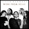 Work From Home (Official Cover)*FREE DOWNLOAD !!!