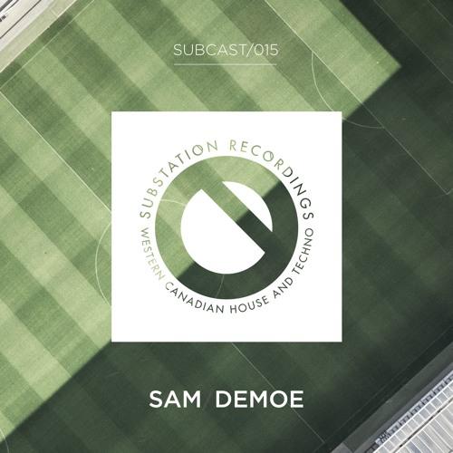 SUBCAST Episode 15: Sam Demoe