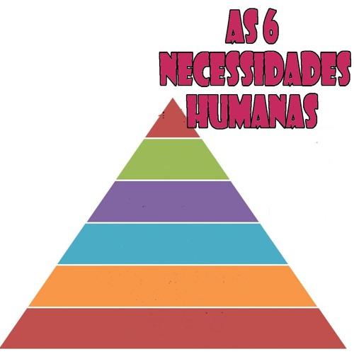 #84 4 Série As 6 Necessidades Humanas