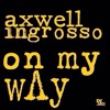 Axwell Λ Ingrosso vs. Calvin Harris ft. Rihanna - On My Way Is What You Came For (Anzjøn Reboot)