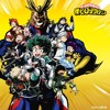 『Boku No Hero Academia』 OST 02  - You Can Become A Hero