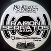 RAMON SERRATOS - NO RHYME NO REASON (HI NRG Version)