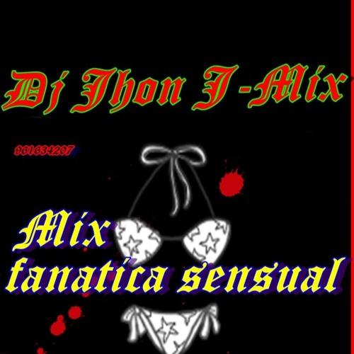 Reggaeton -fanatica Sensual - Dj Jhon J -