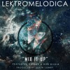 Lektromelodica - Mix It Up feat. Khidar & Rob Diioia [Instrumental](Produced by Keath Lowry)