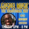 Gospel Music The Traditional Way 7 - 5-16