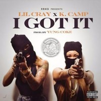 Lil Cray Ft K Camp - I Got It (Remix)