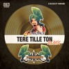 Tere Tille Ton (Twinbeatz Remix)