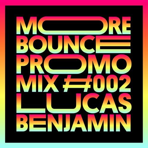 Lucas Benjamin - MORE BOUNCE - Promo Mix #002