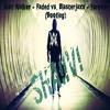 Alan Walker - Faded vs. Blasterjaxx -  forever (Bootleg)