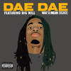"Dae Dae ""Wat U Mean"" Remix (Big Mix)"