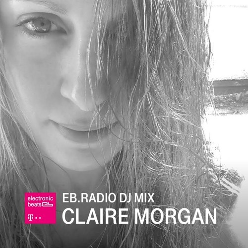 Electronic Beats Podcast - Claire Morgan