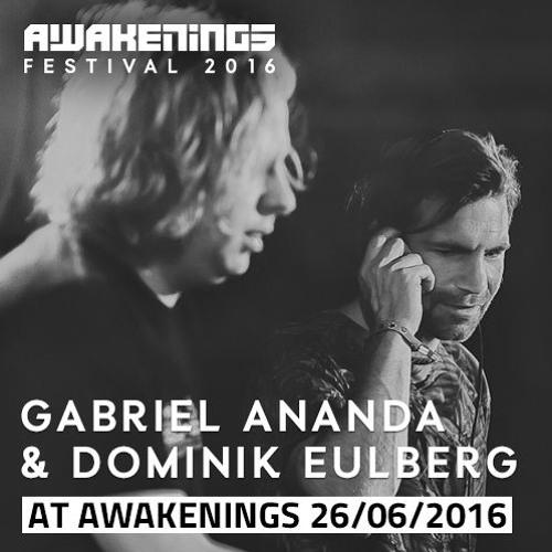 Gabriel Ananda & Dominik Eulberg @ Awakenings Festival 2016 Day Two (26-06-2016)