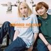 chelmico - SUMMER HOLIDAY (Prod. Mikeneko Homeless)