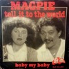 Magpie - Tell It To The World