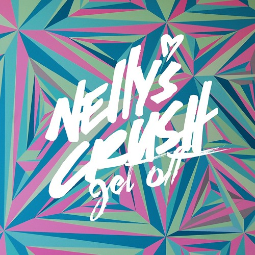 Nelly's Crush - Get Off